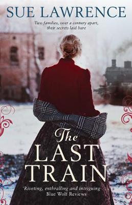 The Last Train by Sue Lawrence