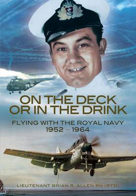 On the Deck or in the Drink by Brian R. Lieutenant Allen