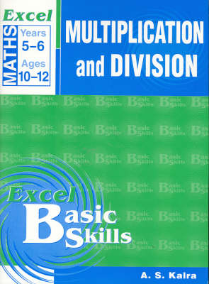 Maths Support Books: Multiplication & Division: Years 5 & 6 by Pascal Press