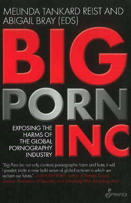 Big Porn Inc by Melinda Tankard Reist