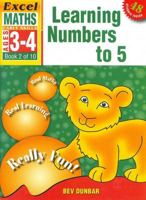 Learning Numbers to 5: Excel Maths Early Skills Ages 3-4: Book 2 of 10 book