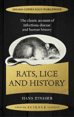 Rats, Lice and History by Hans Zinsser