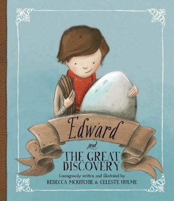 Edward and the Great Discovery by Rebecca McRitchie