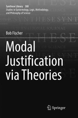 Modal Justification via Theories by Bob Fischer