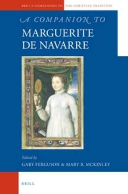 A Companion to Marguerite de Navarre by Gary Ferguson