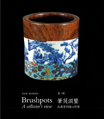 Brushpots: A Collector's View book