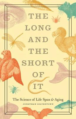 The Long and the Short of it by Jonathan Silvertown