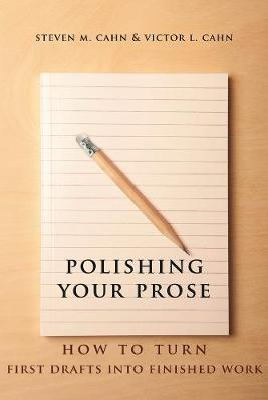 Polishing Your Prose by Steven M. Cahn