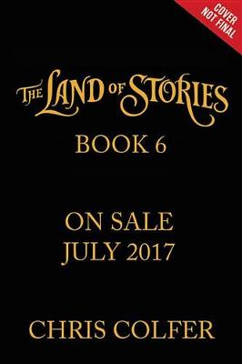 Land of Stories by Chris Colfer