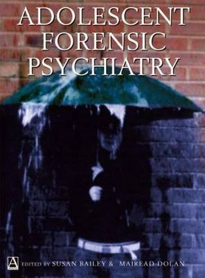 Adolescent Forensic Psychiatry book
