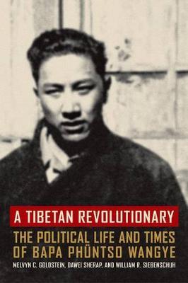 Tibetan Revolutionary by Melvyn C. Goldstein