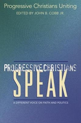 Progressive Christians Speak book
