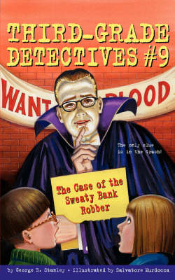 Case of the Sweaty Bank Robber by George E Stanley