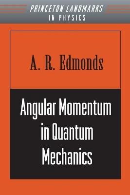 Angular Momentum in Quantum Mechanics book