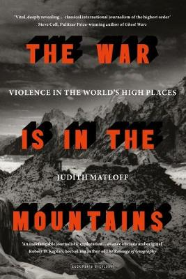The War is in the Mountains by Judith Matloff