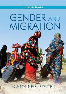 Gender and Migration by Caroline B. Brettell