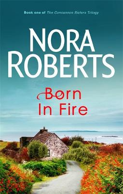 Born In Fire by Nora Roberts