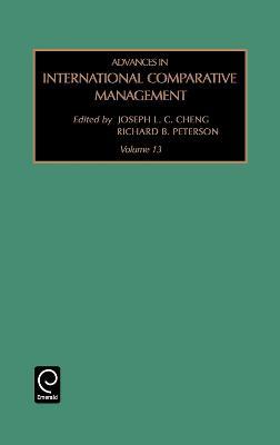 Advances in International Comparative Management by Joseph L.C. Cheng