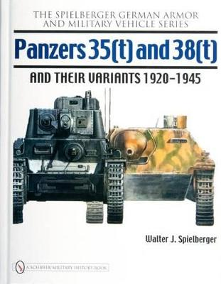 Panzers 35(t) and 38(t) and their Variants 1920-1945 book