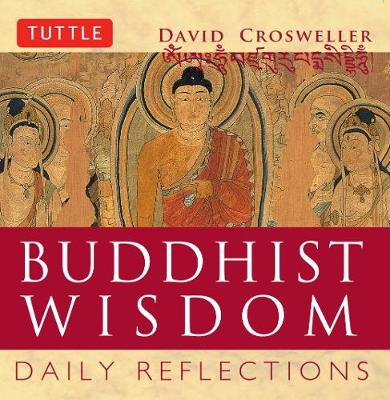 Budhist Wisdom by David Crosweller