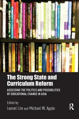 Strong State and Curriculum Reform by Leonel Lim