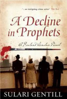 A Decline in Prophets by Sulari Gentill