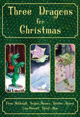Three Dragons for Christmas by Beattie Alvarez