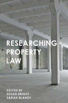 Researching Property Law by Sarah Blandy