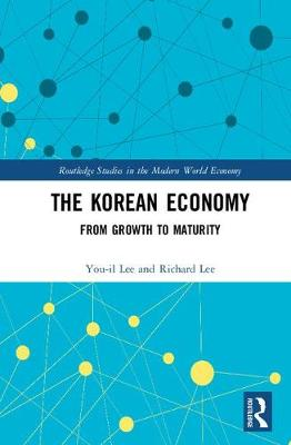 The Korean Economy: From Growth to Maturity book