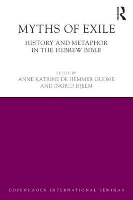 Myths of Exile by Anne Katrine Gudme