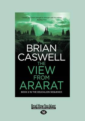The View From Ararat: In the Deucalion Sequence Book 2 by Brian Caswell