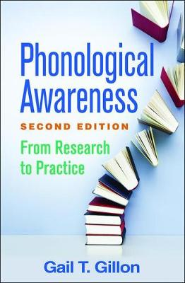 Phonological Awareness, Second Edition by Gail T. Gillon