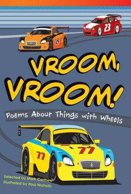Vroom, Vroom! Poems About Things with Wheels by Mark Carthew