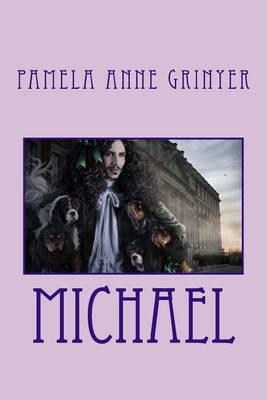 Michael by Mrs Pamela Anne Grinyer