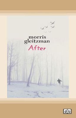 After: Felix Series (book 4) by Morris Gleitzman