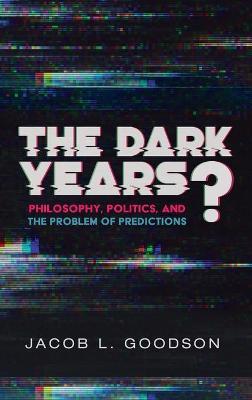 The Dark Years? book