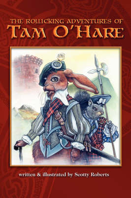 Rollicking Adventures of Tam O'Hare by Scott A Roberts