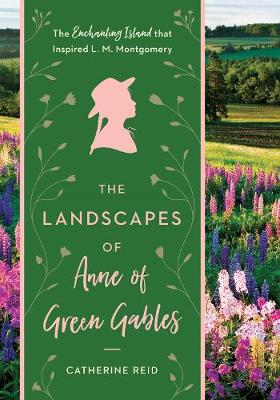 Landscapes of Anne of Green Gables book