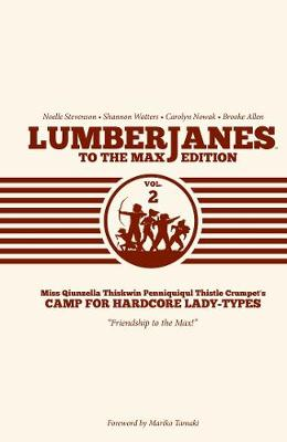 Lumberjanes To The Max Vol. 2 by Shannon Watters