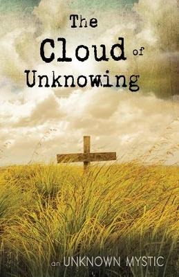 Cloud of Unknowing by Unknown Mystic