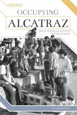 Occupying Alcatraz by Alexis Burling