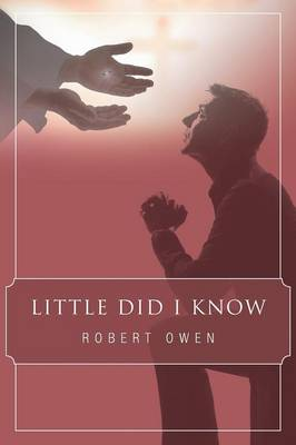 Little Did I Know by Robert Owen