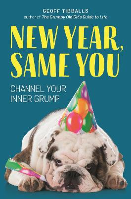 New Year, Same You by Geoff Tibballs