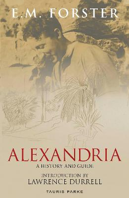 Alexandria: A History and Guide by E.M. Forster