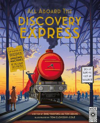 All Aboard The Discovery Express by Emily Hawkins