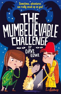 Incredible Dadventure 2: The Mumbelievable Challenge book