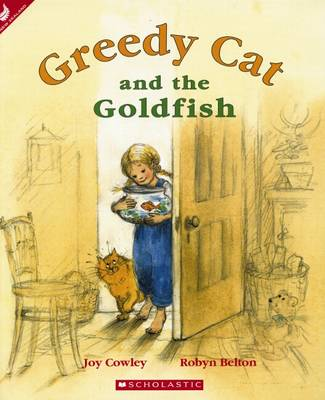Greedy Cat and the Goldfish by Joy Cowley