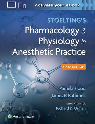 Stoelting's Pharmacology & Physiology in Anesthetic Practice book