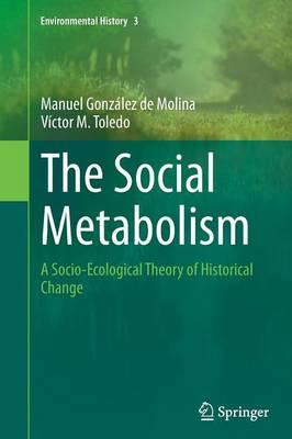 The Social Metabolism by Manuel Gonzalez de Molina