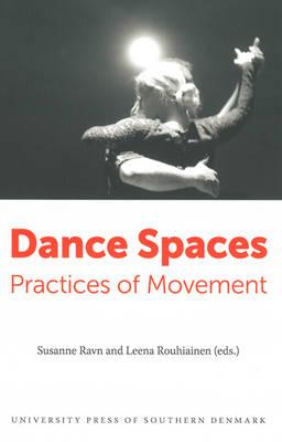 Dance Spaces by Susanne Ravn